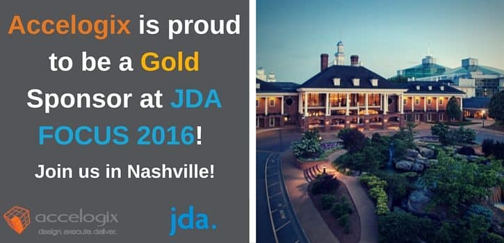 Accelogix is proud to be a gold sponsor at JDA Focus 2016 in Nashville! Stop by our booth and talk to us about your JDA wms needs.