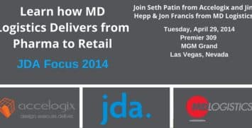 Accelogix and MD Logistics present on pharmaceutical logistics at JDA Focus 2014 session.